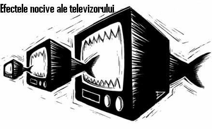 Efectele nocive ale televizorului